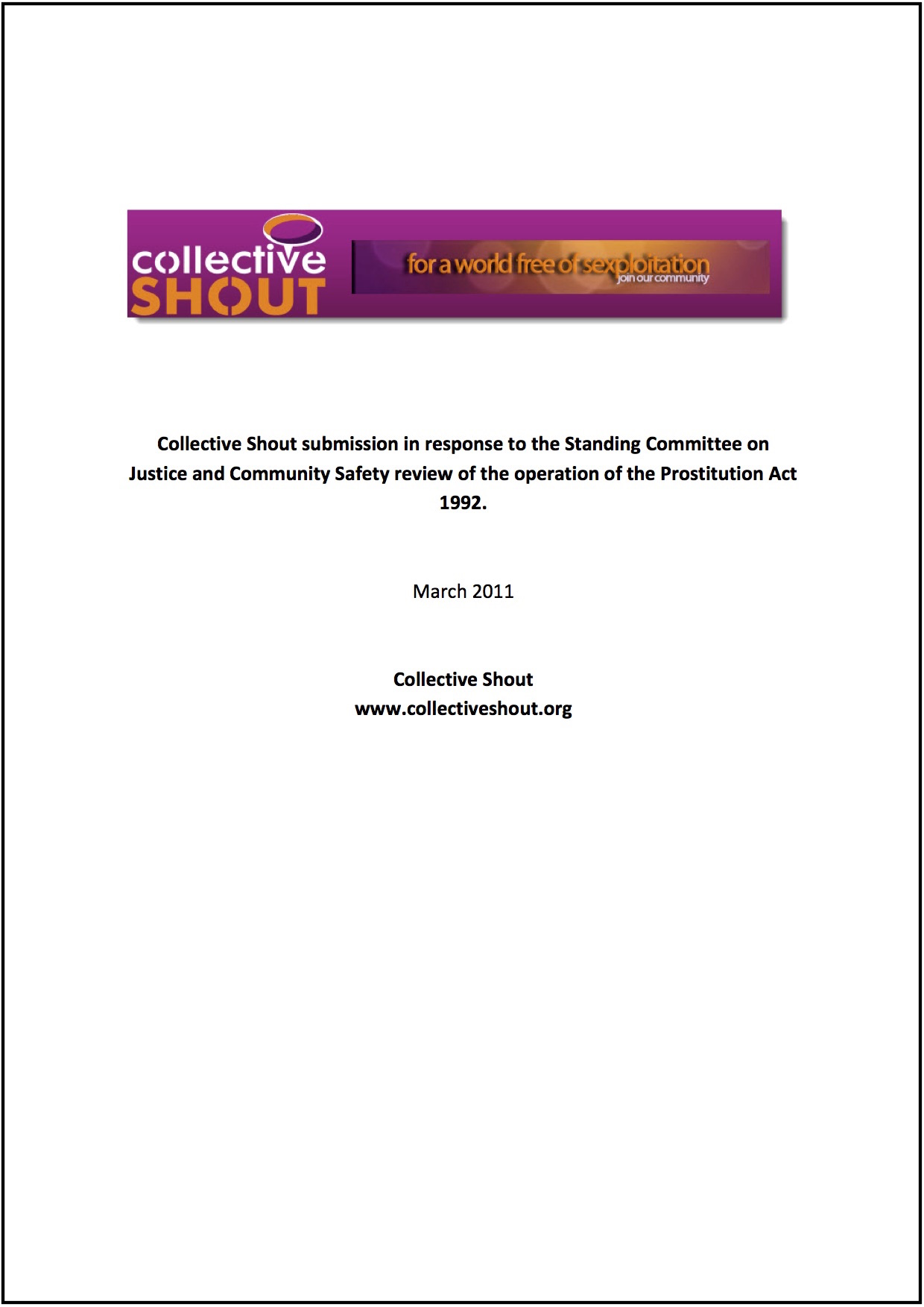 Submission to the Standing Committee on Justice and Community Safety review of the operation of the Prostitution Act 1992