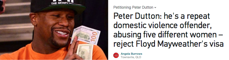 Sign petition! Peter Dutton: he's a repeat domestic violence offender, reject Floyd Mayweather's visa