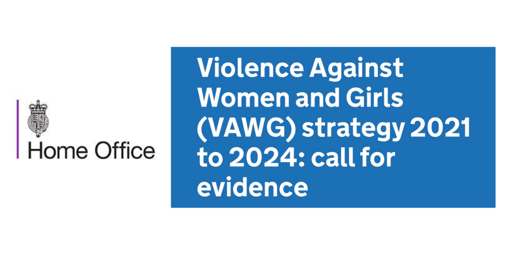 Submission to the Open Consultation on Violence Against Women and Girls Strategy 2021 to 2024 (UK)