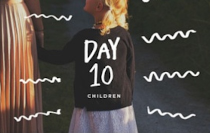 DAY 10 - Children