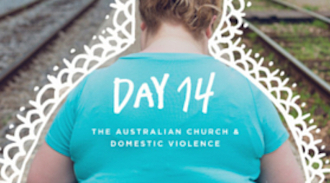 DAY 14 - The Australian Church & Domestic Violence