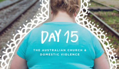 DAY 15 - The Australian Church & Domestic Violence