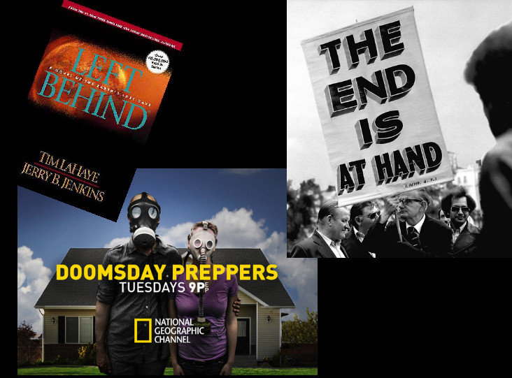 photos of book cover of 'Left Behind', man holding sign 'THE END IS AT HAND', and ad for television program 'Doomsday Preppers'