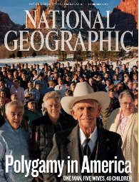 National Geographic magazine cover story 'Polygamy in America'