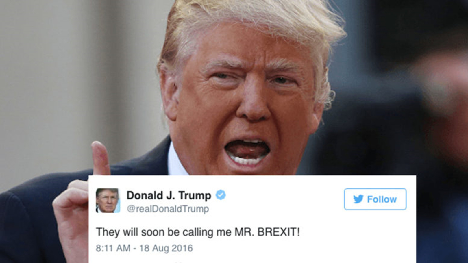2016-08-18 tweet by Trump claiming himself as Mr. Brexit