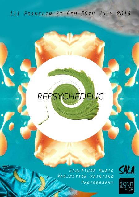 Repsychadelic SALA exhibition poster