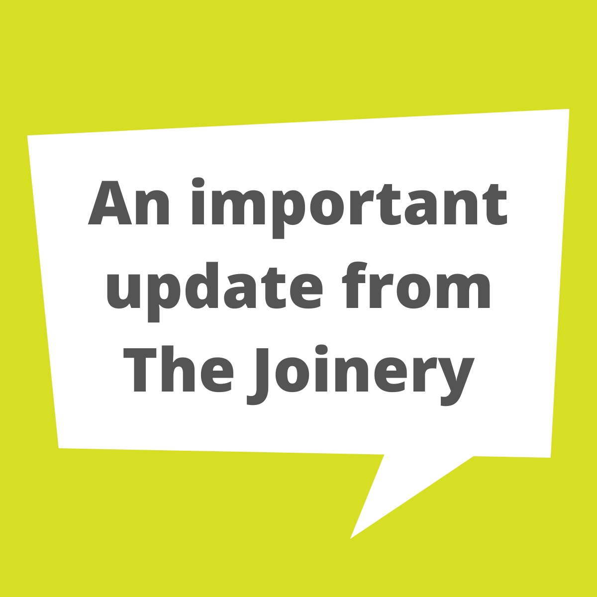 Important: Joinery closure