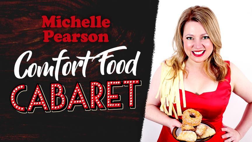 Comfort Food Cabaret Fundraiser
