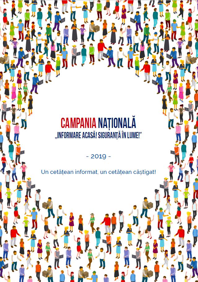 Campania Nationala Informare Campania acasă! Siguranta in lume!