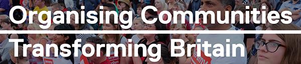 Organising communites, transforming britain