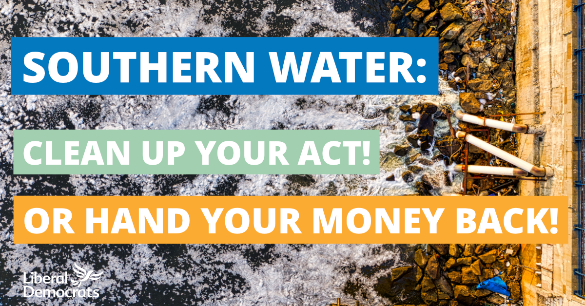 Local Lib Dems Call on Southern Water to Clean Up Their Act