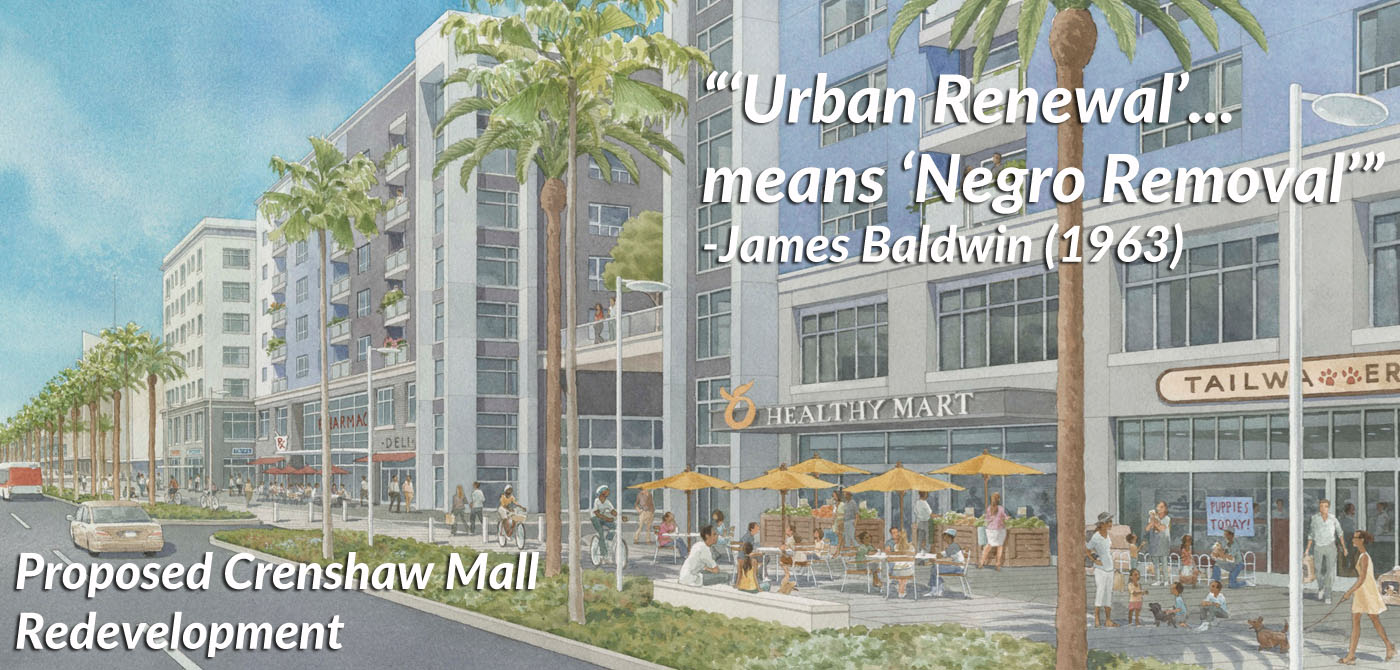 Crenshaw Mall Urban Renewal Means Negro Removal.jpg