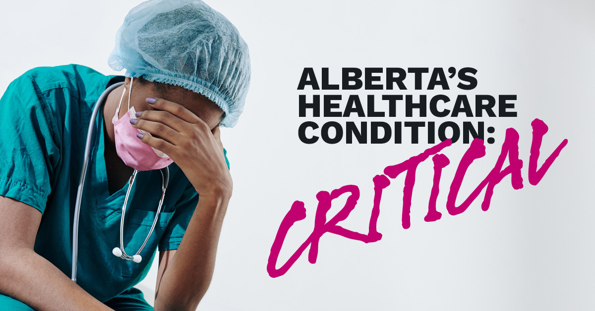 Tell your MLA: Our healthcare system is collapsing and we need Kenney's UCP to step up.  thumbnail