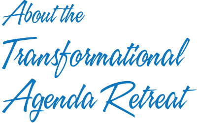 about the Transformational Agenda Workshops