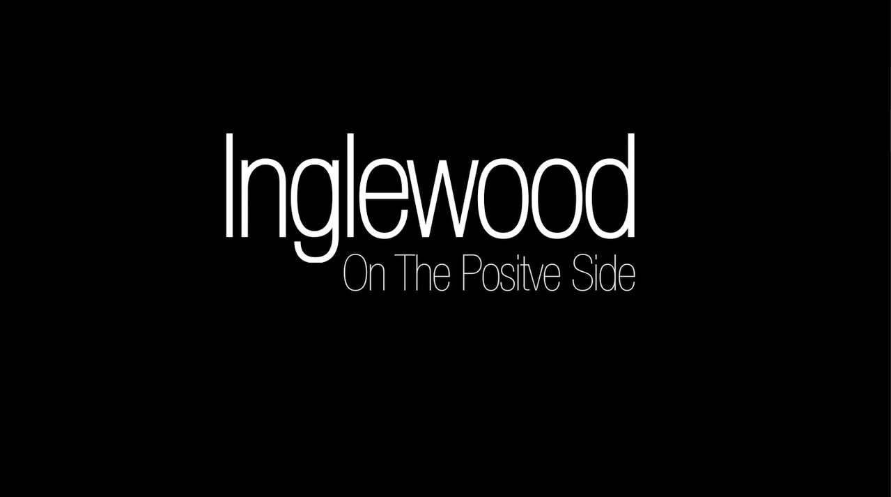 InglewoodPositiveSide.jpg