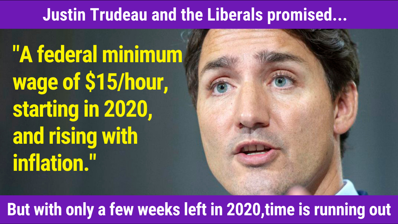 PM Trudeau: Time is running out on $15 promise
