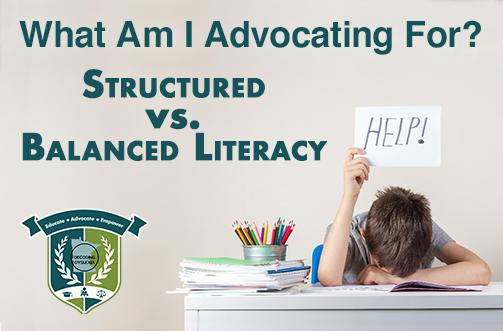 What am I Advocating For? Structured vs. Balanced Literacy