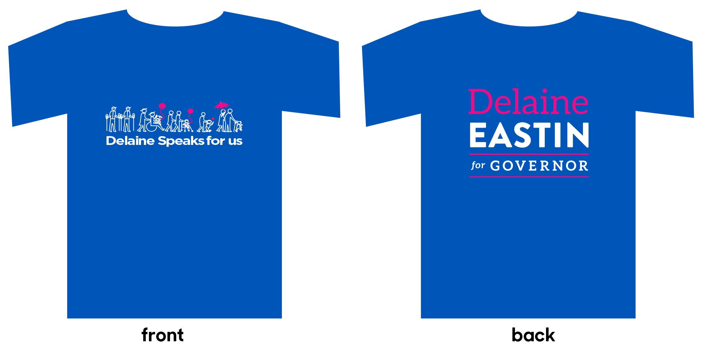 T-shirt: Delaine Eastin for Governor