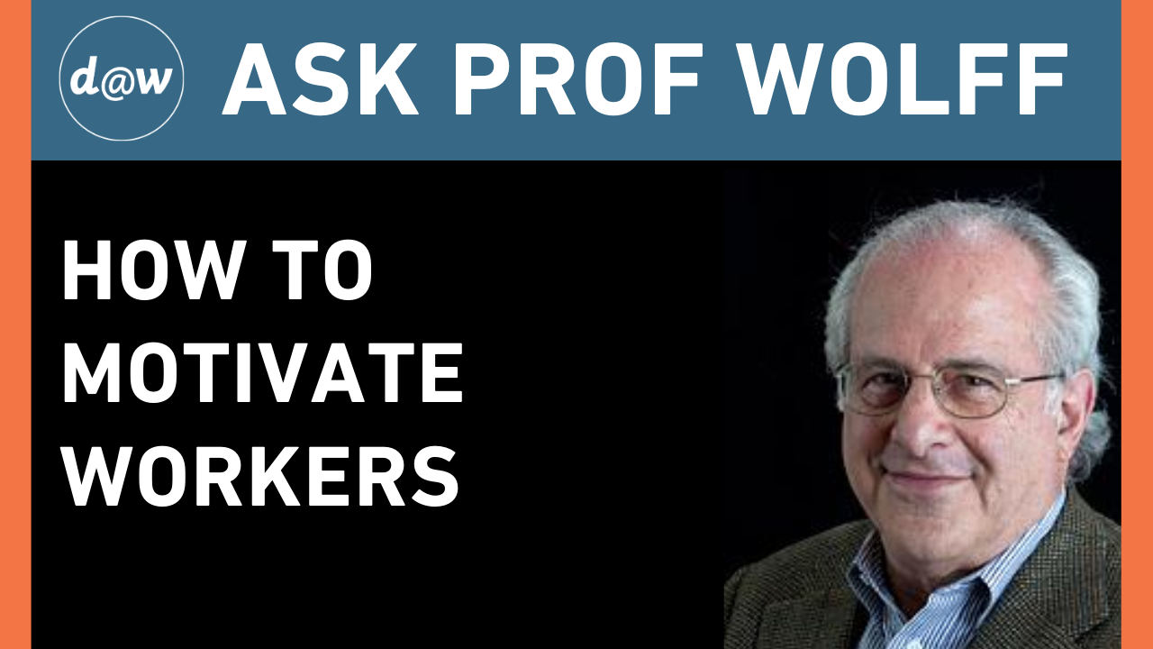 AskProfWolff_Motivate_workers.png