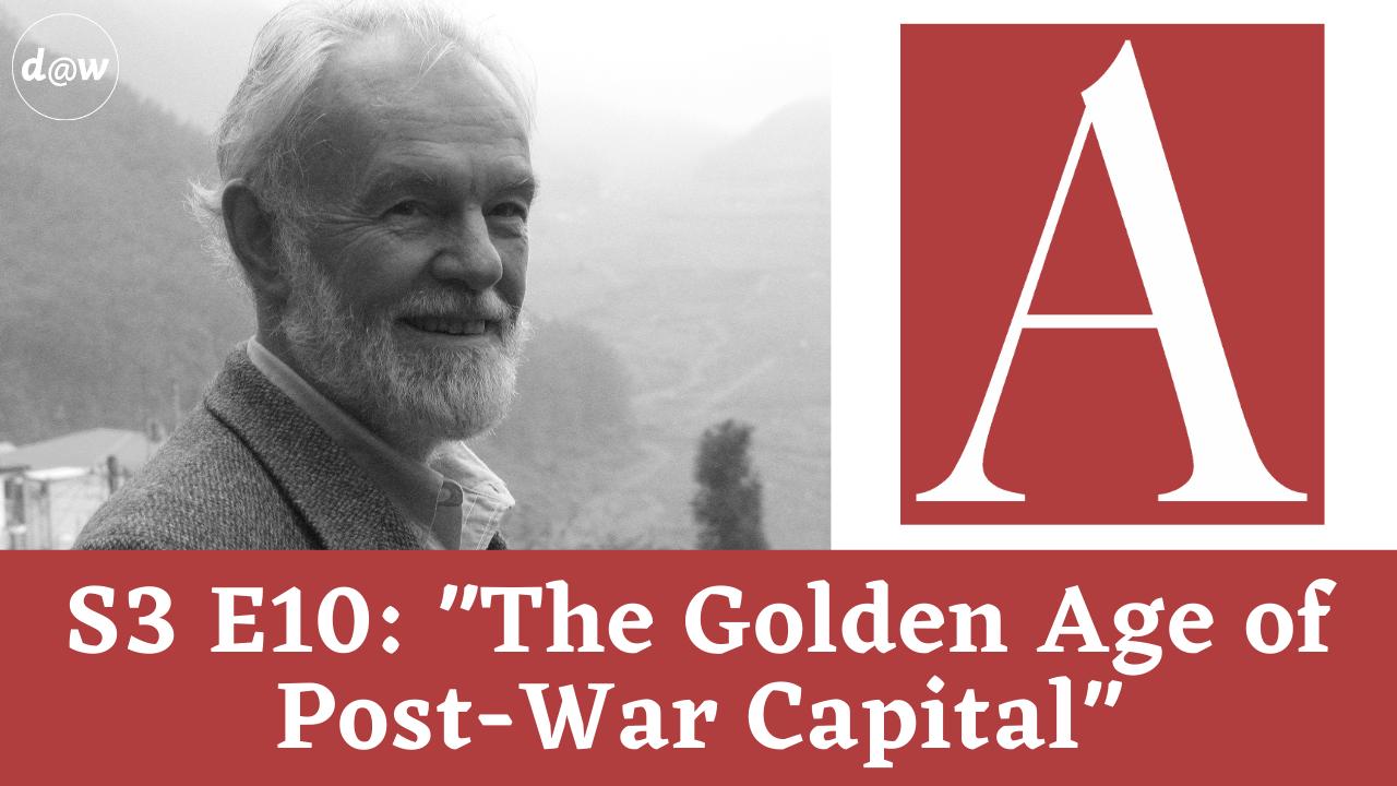 ACC_S3_E10_Golen_Age_Postwar_Capital.png