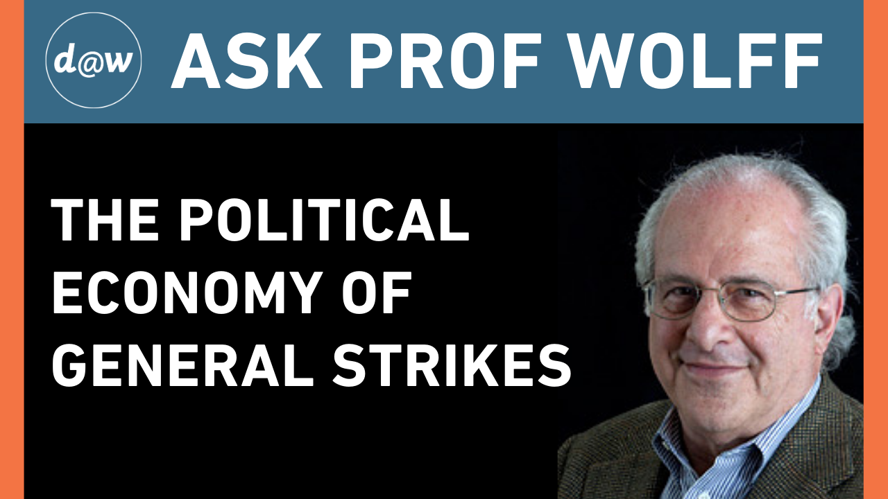 AskProfWolff_General_Strikes.png