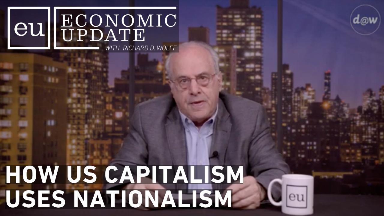 EU_S11_E17_US_Capitalism_Nationalism.png