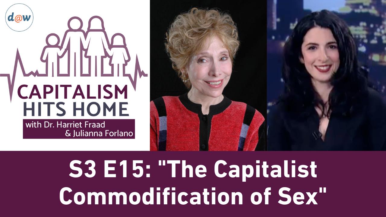 Chh_S3_E15_Capitalist_Commodification_Sex.png