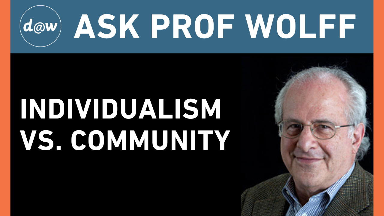 AskProfWolff_Individualism_Community.png