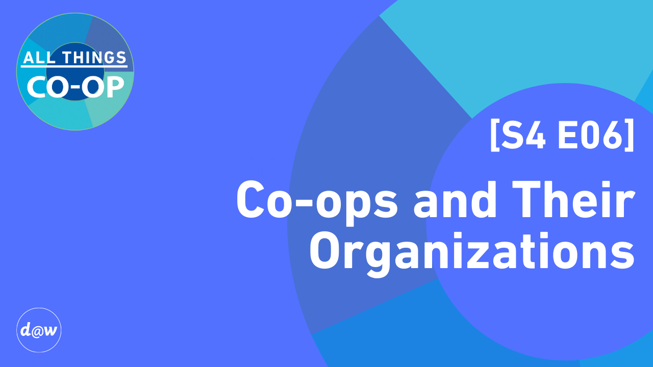 ATC_Cover_S4_E06_Coops_and_Organization.png