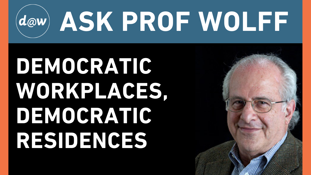 AskProfWolff_Democratic_Workplace.png