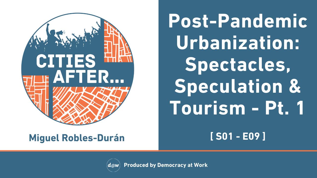 CitiesAfter_Thumbnail_S1_E9_Post_Pandemic_Urbanization_Pt._1.png