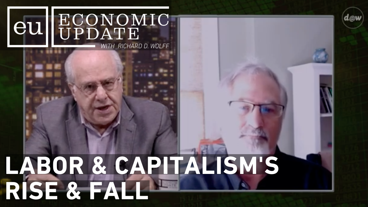 EU_S11_E20_Labor_Capitalism_Rise_Fall.png