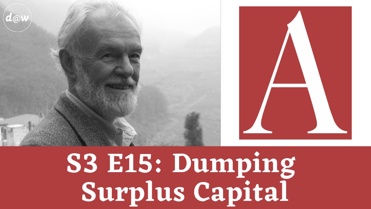 ACC_S3_E15_Dumping_Surplus_Capital.png
