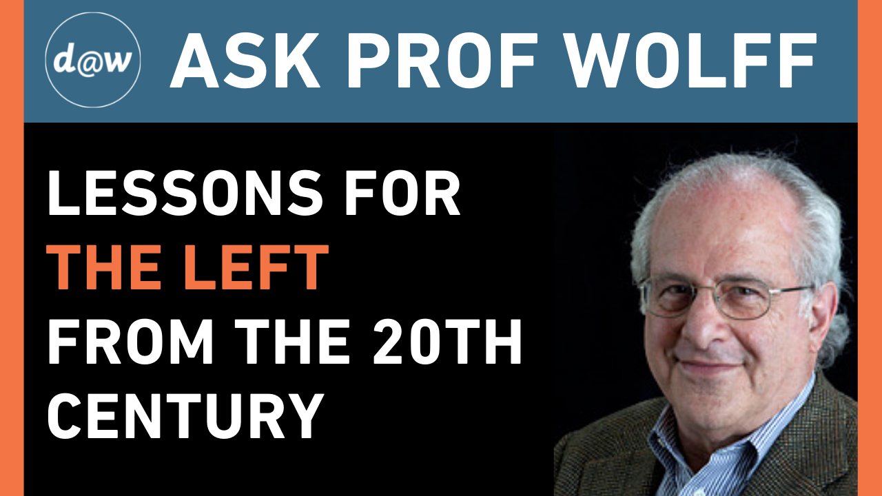 Ask_Prof_Wolff_Lessons_Left_20th_century.png