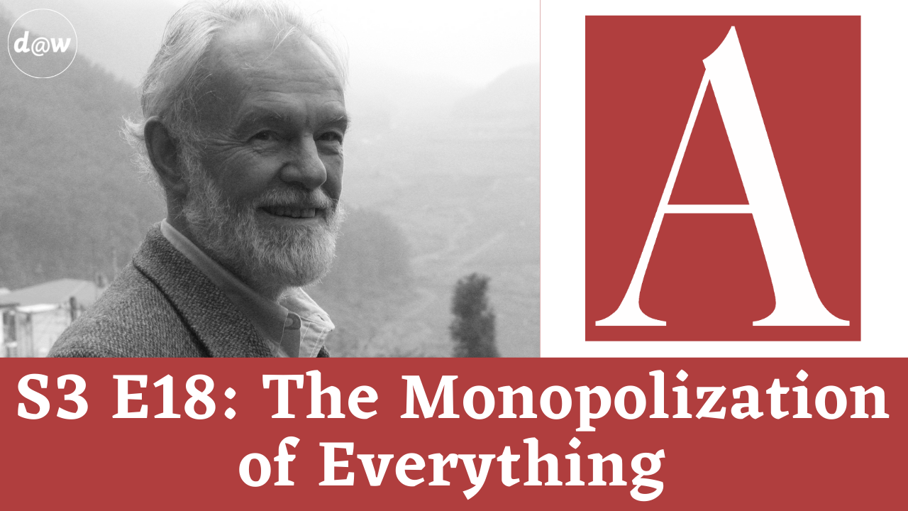 ACC_S3_E18_Monopolization_of_Everything.png
