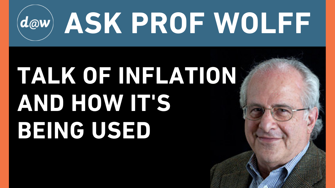 Ask_Prof_Wolff_Inflation_How_Its_being_used.png