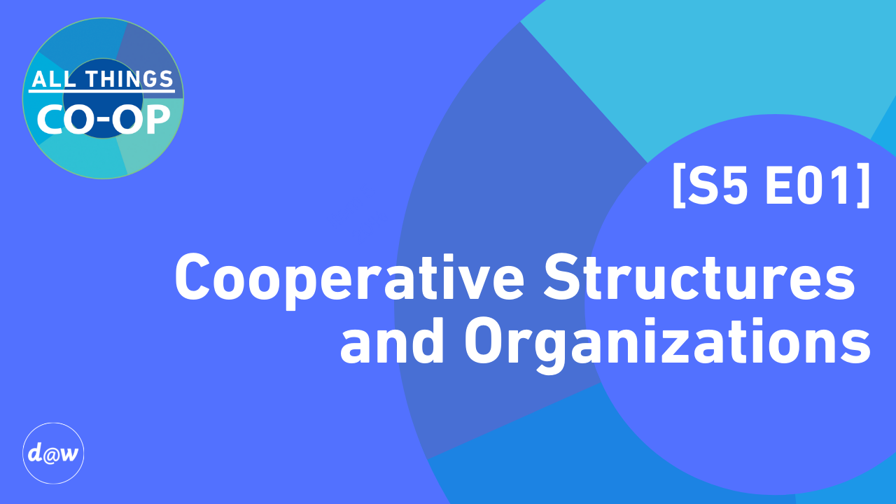 ATC_S5_E01_Cooperative_Structures_Organizations.png