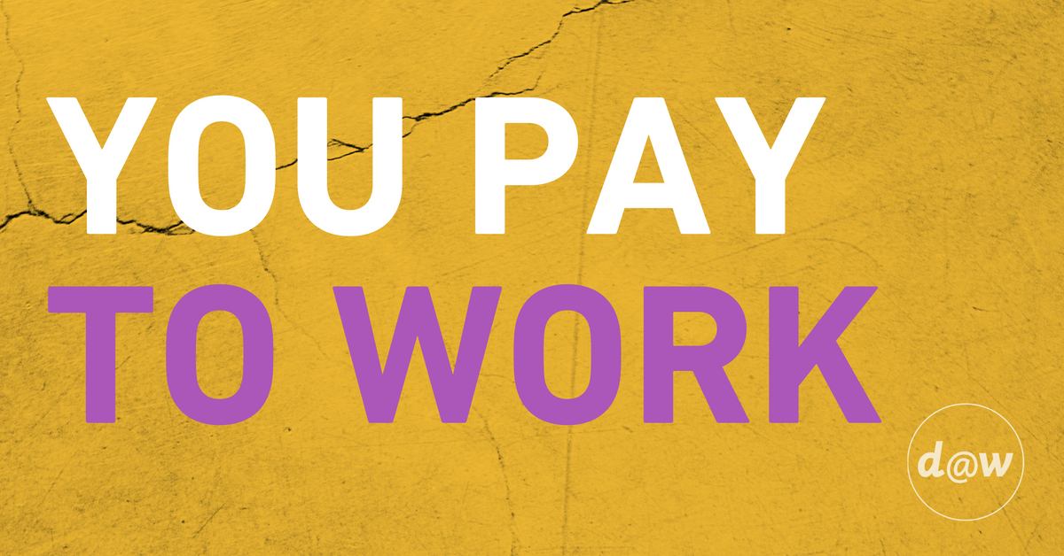CT-_You_Pay_to_Work___Why_It_Matters.png