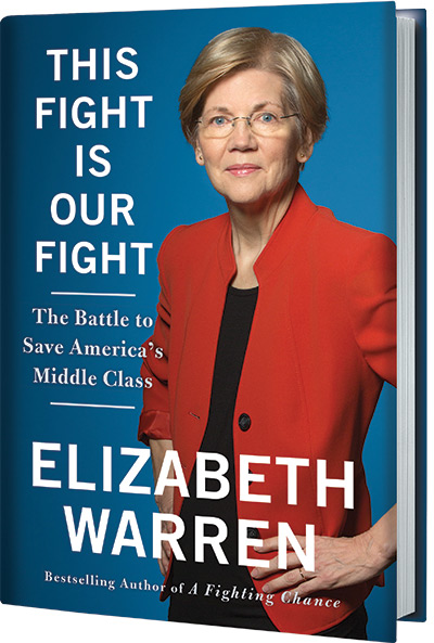this-fight-is-our-fight-the-battle-to-save-americas-middle-class-by-elizabeth-warren.jpg
