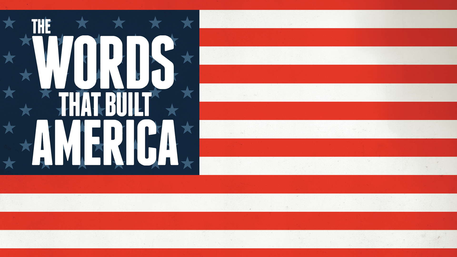 the-words-that-built-america-1920.jpg