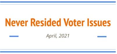 Never Resided Voter Issues