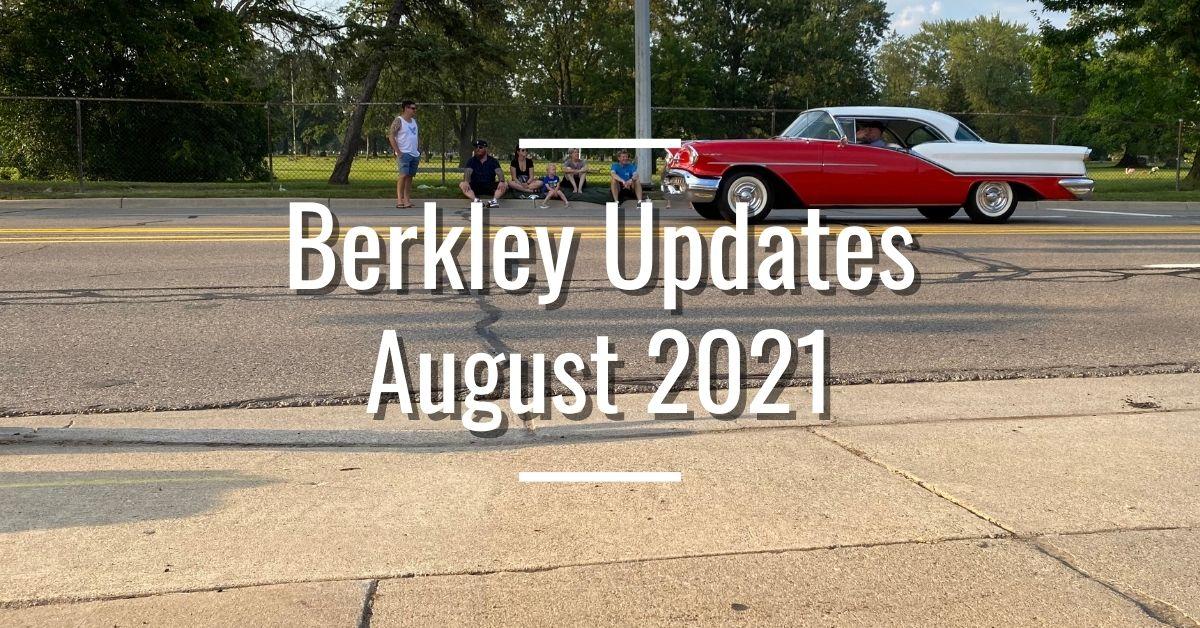 Berkley Updates August 2021