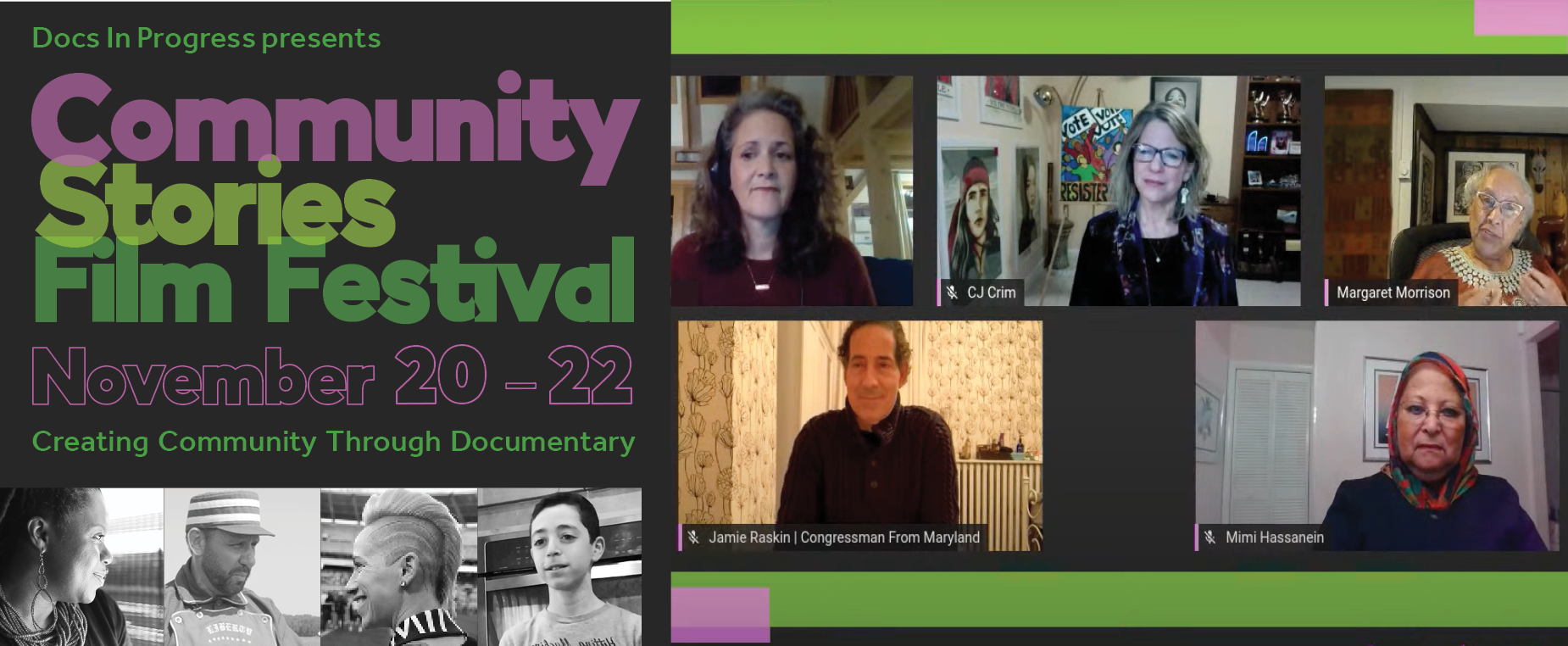 Community Stories Film Festival Graphic with zoom image of panel with Jamie Raskin and Filmmakers of Resisterhood.
