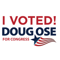 I Voted for Doug Ose for Congress!