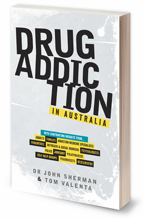Drug Addiction in Australia, by Doctor John Sherman