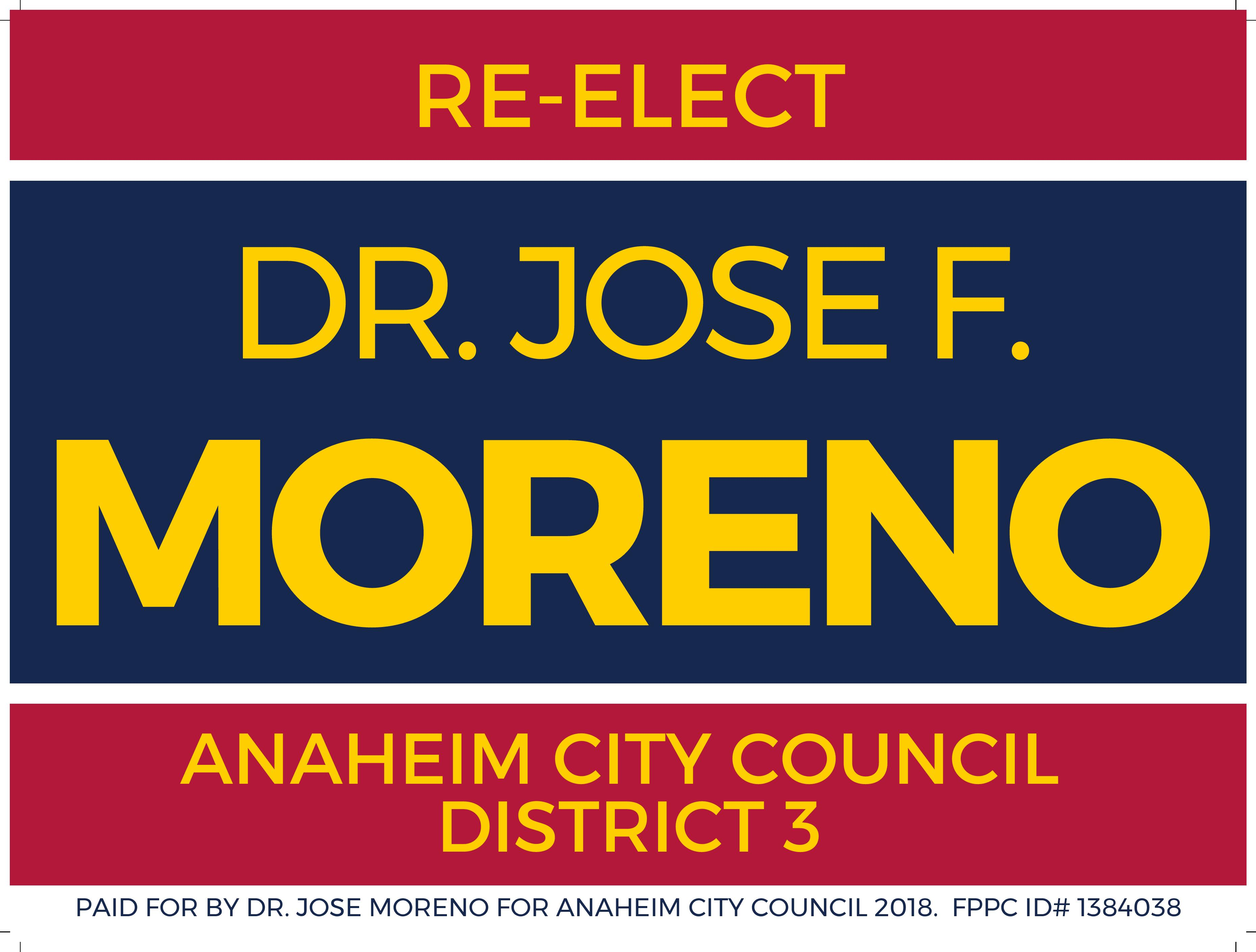 Dr. Jose F. Moreno for Anaheim City Council 2018
