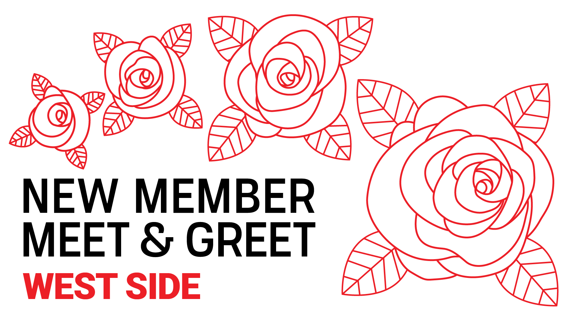 """Roses with text """"new member meet and greet westside"""""""