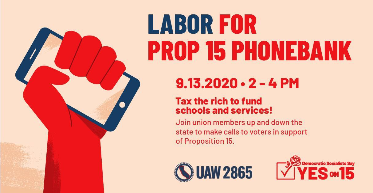 Labor for Prop 15 Phonebank
