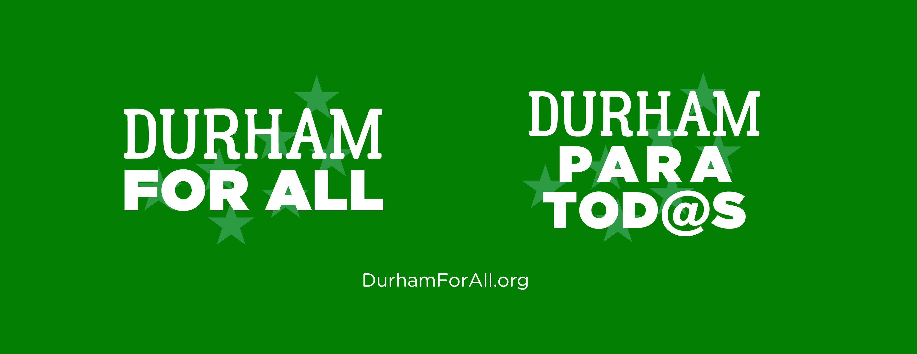 Durham For All / Durham Para Tod@s Banner