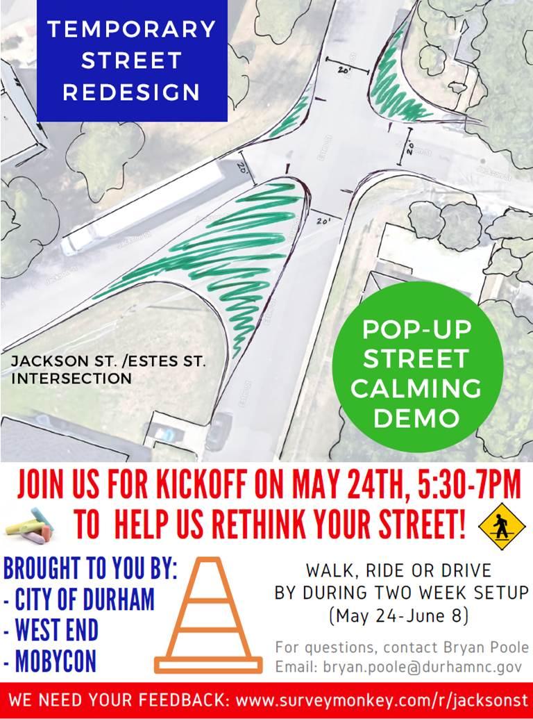 Pop Up Street Redesign Jackson St Estes St City Of Durham Nis